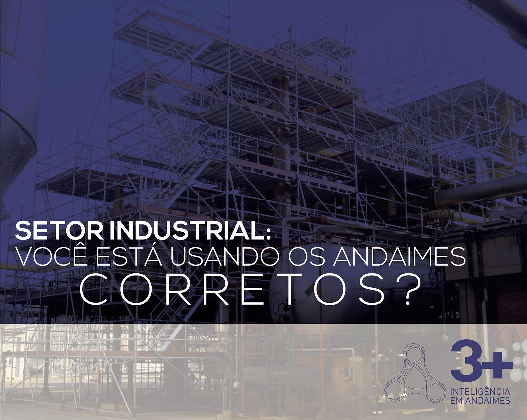 Andaimes multidirecionais e a indústria